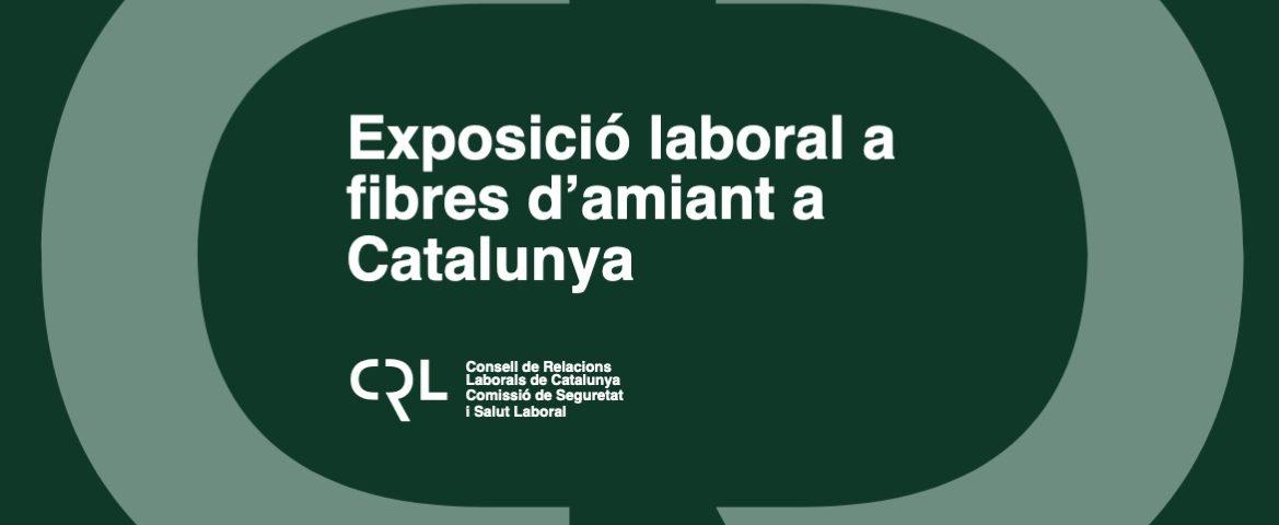 Exposició laboral a les fibres d'amiant a Catalunya