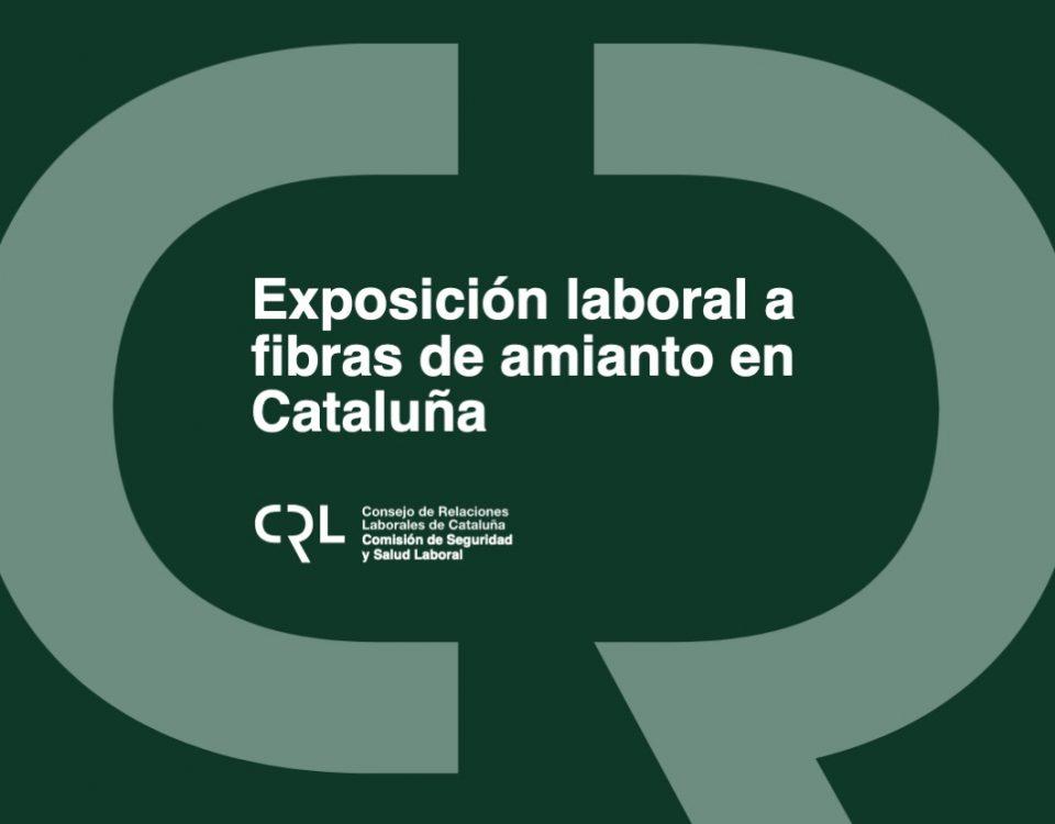 Exposición laboral a las fibras de amianto en Cataluña